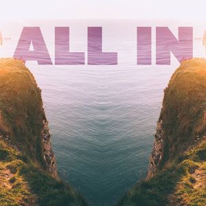 All In - Ps. David Chiddick