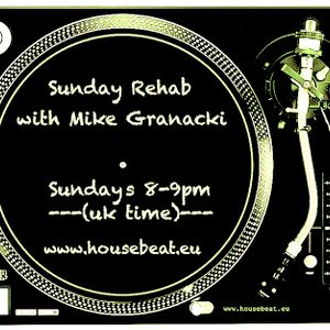 Sunday Rehab 64 - Mike Granacki - HouseBeat Radio - 17072016