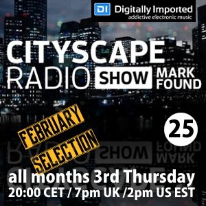 Cityscape Radio Show 25 Digitally Imported February 2017