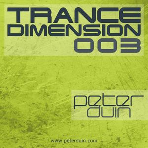 Peter Duin - Trance Dimension 003