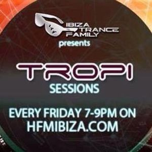 GUEST MIX ON TROPI SESSIONS!!!