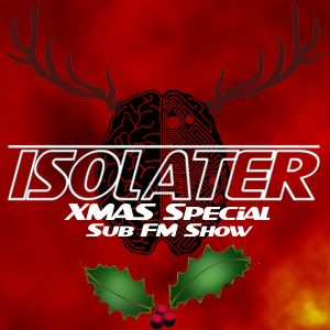 Sub FM Xmas Show 4 hour special - with The Jester and Buzza