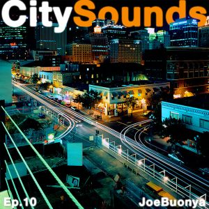 City Sounds Ep.10
