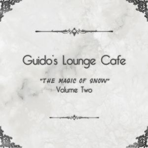 Album - Guido's Lounge Cafe, Vol. 2 - The Magic Of Snow (2014) (snippets)