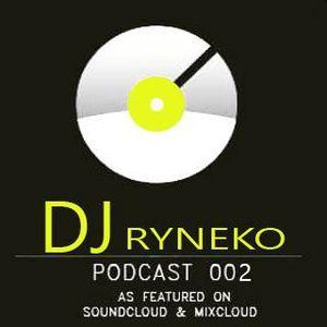 Dj Ryneko Podcast #002