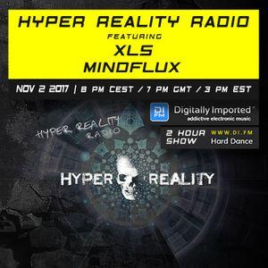 Hyper Reality Radio 070 – XLS & Mindflux