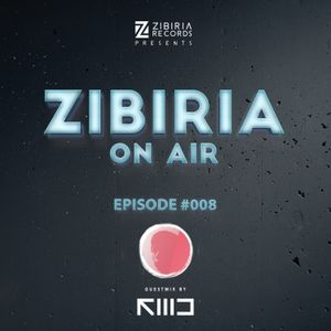 Zibiria On Air - Episode #008 Guestmix FMD