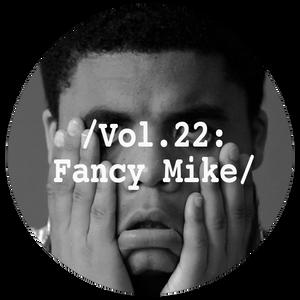 Liminal Sounds Vol.22: Fancy Mike