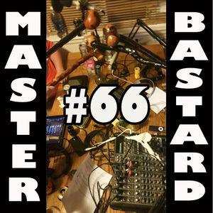 Master Bastard #66 - Touching Tips