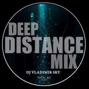 DJ VLADIMIRSKY-DEEP DISTANCE MIX