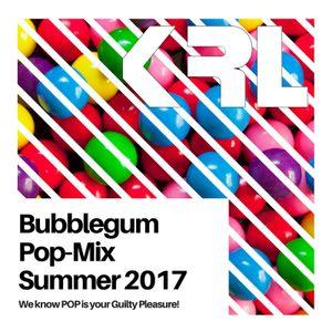 KRL - BubbleGum Pop Mix - Summer 2017 - Podcast 15