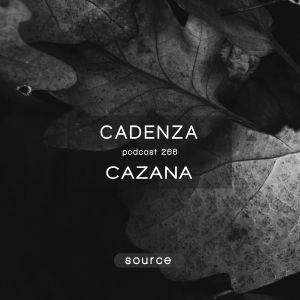 Cadenza Podcast   266 - Cazana (Source)
