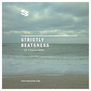 The Blast Podcast #40 - Strictly Beatsness
