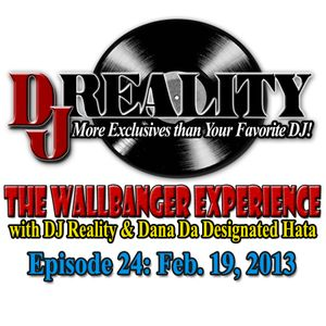 The WallBanger Experience Show - Feb. 19, 2013