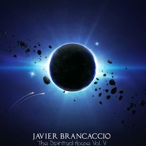 The Spiritual House Vol. 5 @ Javier Brancaccio @ Podcast Junio 2012
