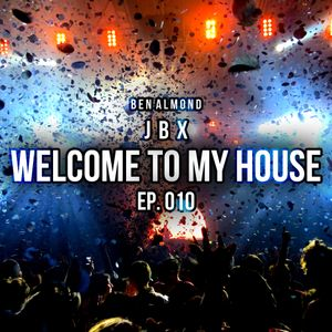 Welcome To My House EP. 010