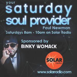 Saturday Soul Provider 02-9-17 ft. Solomon Burke dream concert with Paul Newman, Solar Radio