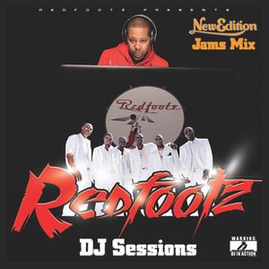 Redfootz DJ Sessions - New Edition Jams Mix