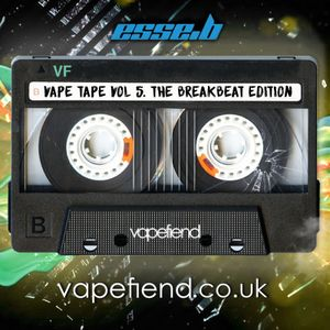 "Vapefiend Presents ""Vape Tapes Vol 5"" - Breakbeat edition. (Mixed by Esse.B)"
