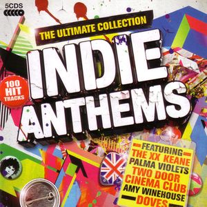 VA - Indie Anthems The Ultimate Collection (2)