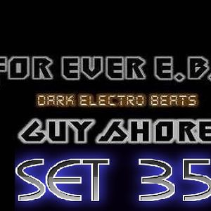 EBM FOREVER SET 35 BY GUY SHORE