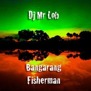 Bangarang Fisherman (Reggae Mini Mix)