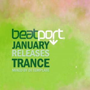 Beatport January Releases: Trance
