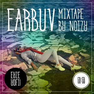 EarBuv - June 2015 // Selected by Noizy