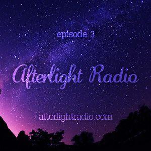 Afterlight Radio Episode 3 (02.01.2011)