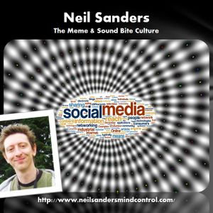 Neil Sanders - The Culture of Memes and Sound Bites