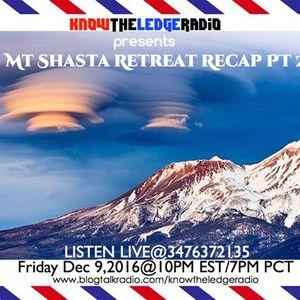 MT SHASTA RETREAT RECAP PT 2