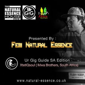 The Natural Essence House Show EP# 128 - XtetiQsoul