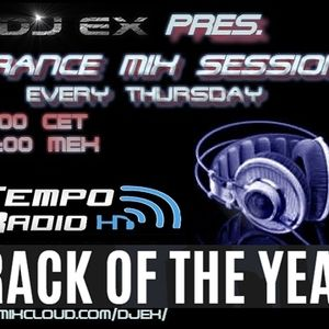 DJ Ex pres.Trance Mix Sessions ep.126 (29-12-2016) TRACK OF THE YEAR - www.tempo-radio.com