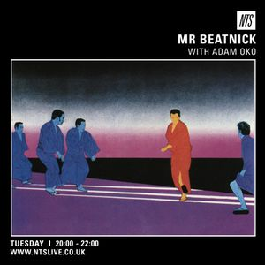 Mr. Beatnick w/ Adam Oko Guest Mix - 3rd March 2015