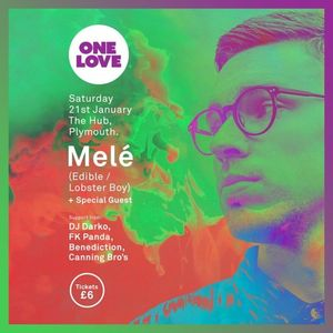OneLove Presents: Melé - Promo Mix