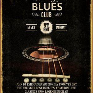 The Monday Blues Club With DJ Exhodus - June 10 2019