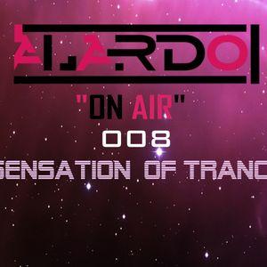Alardo On Air 008 (Sensation Of Trance)