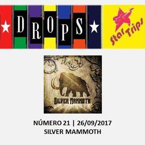 Drops Star Trips - Edição 21.1 (errata) - Apresentando a banda paulistana Silver Mammoth