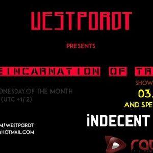 Westpordt - Reincarnation Of Trance 001 (Indecent Noise Guest Mix) [03.05.2017]