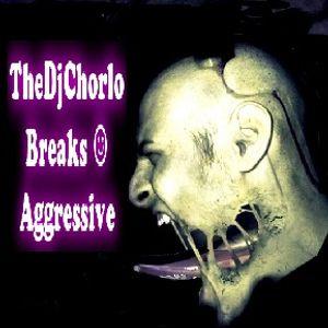 TheDjChorlo Breaktor Sesion - Breakbeat Aggressive Vol.1