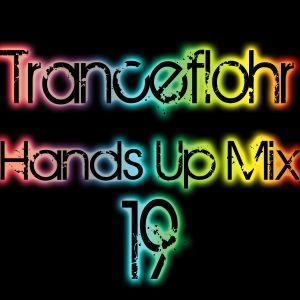 Tranceflohr - Hands Up Mix 19