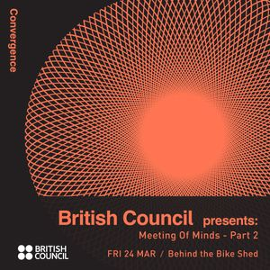 Sessions: British Council Presents - Meeting of Minds (part 2)