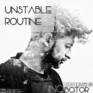 Unstable Routine - live @ INQbator 2016