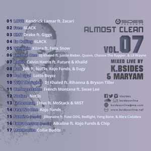 Almost Clean Volume 7 Mixed Live By K.Bsides & Maryam