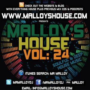 Malloy's House Vol 24 (Soulful & Deep House Music)
