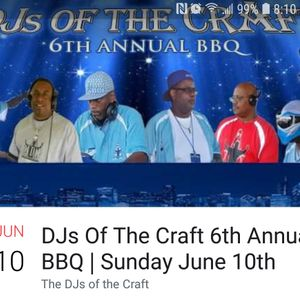 DJs Of The Craft June 10th Dolton pk