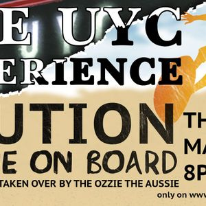 UYC Experience the One Where the Aussie is on Board!
