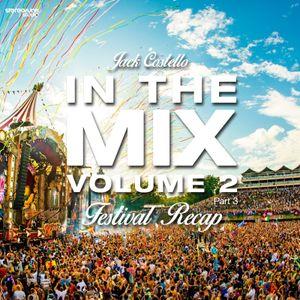 Jack Costello - In The Mix Volume 2 (Festival Recap Part 3)