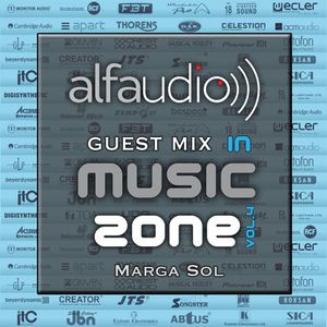 Music Zone by Alfa Audio guest mix by Marga Sol (April 2015)