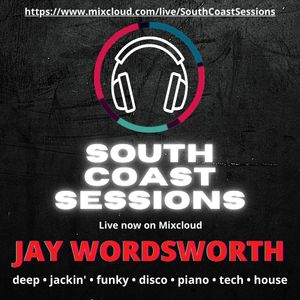 South Coast Sessions - Jay Wordsworth in the mix 01-08-2021
